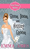 Gloom, Doom, and Missing Groom (A Sweet Thangs Mystery Book 2)