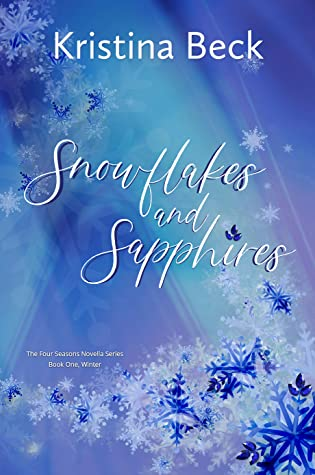 Snowflakes and Sapphires by Kristina Beck