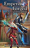 Emperor Forged (An Empire Reforged Book 1)