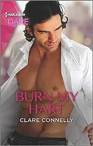 Burn My Hart (The Notorious Harts #2)