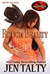 Rough Beauty (Brotherhood Protectors World / Out of the Wild Book 5)