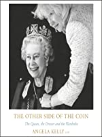 The Other Side of the Coin: The Queen, the Dresser and the Wardrobe  (Audiobook)