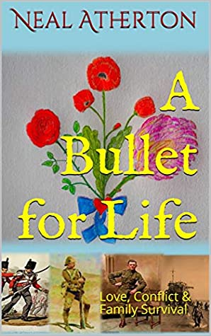A Bullet for Life: Love, Conflict & Family Survival
