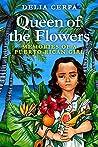 Queen of the Flowers: Memories of a Puerto Rican Girl