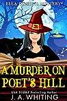 A Murder on Poet's Hill (Ella Daniels #2)
