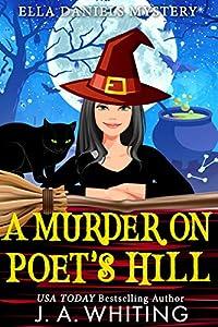A Murder on Poet's Hill (Ella Daniels Mystery #2)