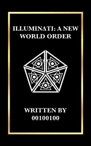 Illuminati: A New World Order