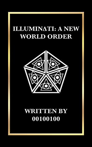 Illuminati: A New World Order