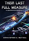 Their Last Full Measure (A Learning Experience #6)