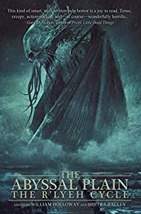 The Abyssal Plain: The R'lyeh Cycle