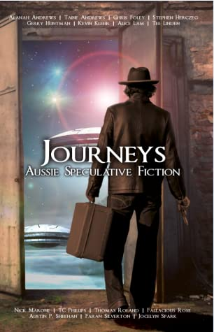 Journeys (Aussie Speculative Fiction, #2)
