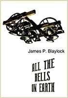 All the Bells on Earth (The Christian Trilogy)