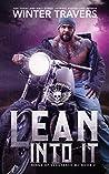 Lean Into It (Kings of Vengeance MC, #2)