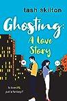 Ghosting by Tash Skilton