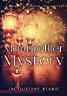 The Montpellier Mystery: A Lawrence Harpham Short Story