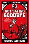 Not Saying Goodbye