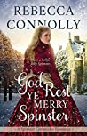 God Rest Ye Merry Spinster (The Spinster Chronicles #5)
