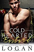Cold Hearted Bastard: Firefighter Romantic Comedy
