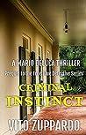 Criminal INSTINCT: Prequel to the True Blue Detective