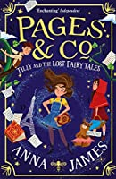 Tilly and the Lost Fairy Tales (Pages & Co. #2)