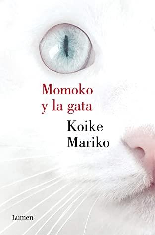 Momoko y la gata by Mariko Koike