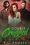 Double Crossed (Taken, #2)