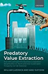 Predatory Value Extraction: How the Looting of the Business Corporation Became the US Norm and How Sustainable Prosperity Can Be Restored