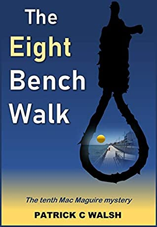The Eight Bench Walk
