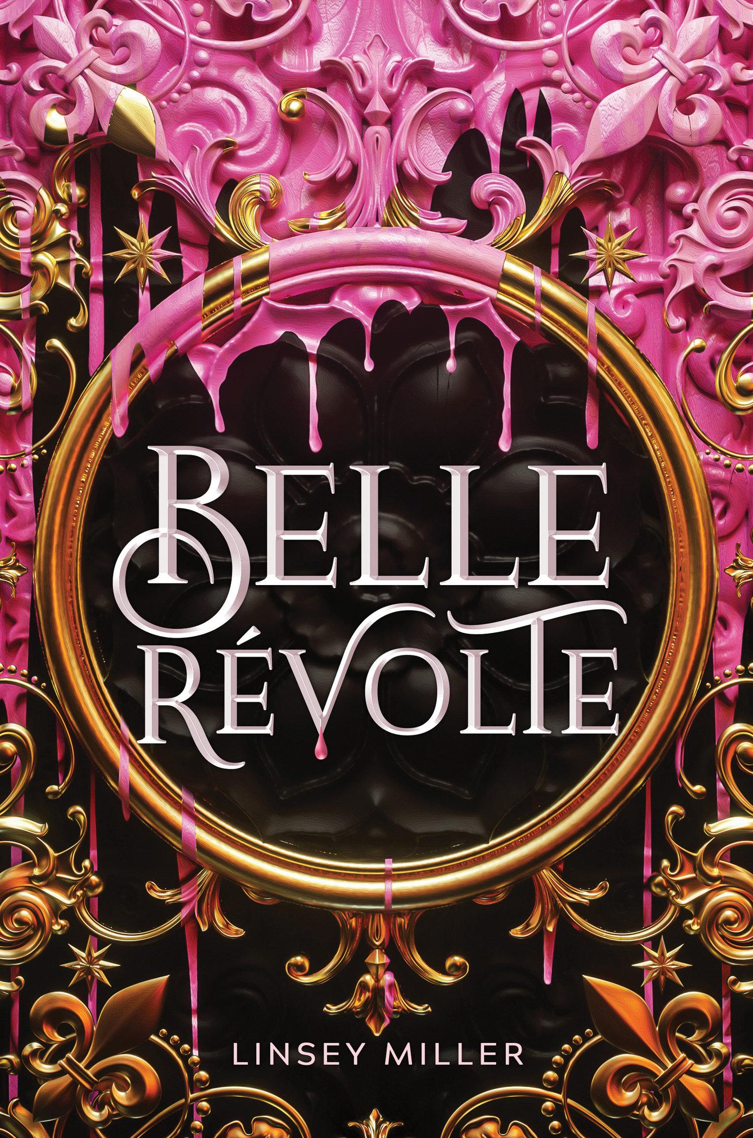 Belle Revolte - Linsey Miller