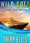 Wild Gold (Tyson Wild Thriller #9) ebook review