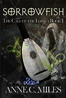 Sorrowfish (The Call of the Lorica, #1)