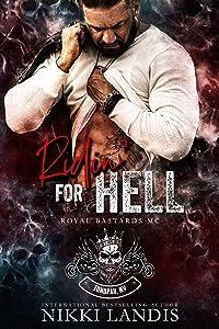 Ridin' for Hell (Royal Bastards MC: Tonopah, NV #2)