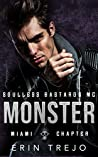 Monster (Soulless Bastards MC Miami)