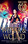 Wither & Wound (Mount Olympus Academy #3)