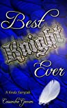 Best Knight Ever (A Kinda Fairytale #4)