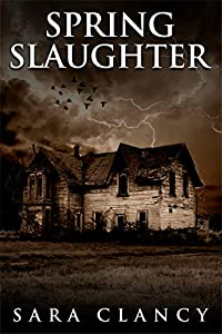 Spring Slaughter (The Bell Witch #4)