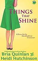 Things That Shine (Brew Ha Ha #5)