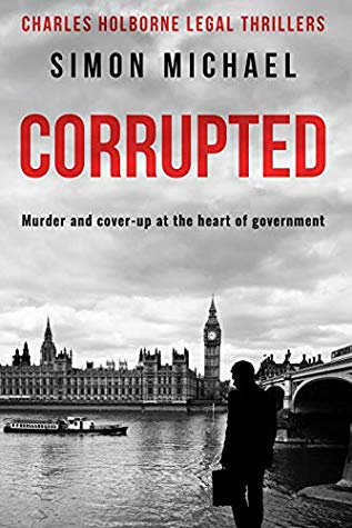 Corrupted: Murder and cover-up at the heart of government