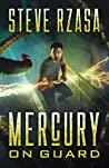 Mercury on Guard (Mercury Hale Book 1)