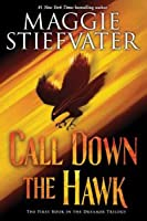 Call Down the Hawk (Dreamer, #1)