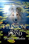 Phantom in the Pond (The Foxglove Corners Series Book 28)