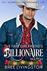 The Fake Girlfriend's Billionaire Match: A Caprock Canyon Romance Book Four