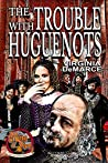 The Trouble with Huguenots (Ring of Fire Book 6)