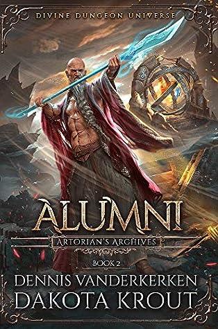 Alumni: A Divine Dungeon Series
