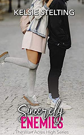 Sincerely Enemies (The Warr Acres High Series, #1)