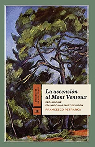 La ascensión al Mont Ventoux (Cuadernos de Horizonte nº 17)