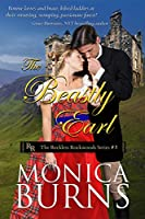 The Beastly Earl: A Steamy Scottish Historical Romance Novel (The Reckless Rockwoods Book 5)