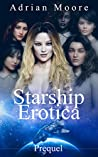 Starship Erotica Prequel (Ebook 1)