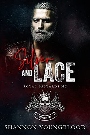 Silver and Lace (Royal Bastards MC)