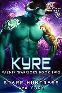 Kyre (Vaznik Warriors, #2)
